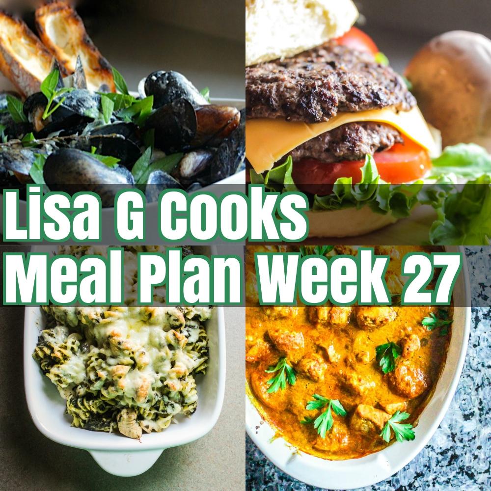 Lisa G Cooks Weekly Meal plan